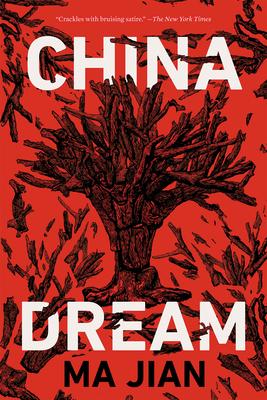 China Dream - Jian, Ma, and Drew, Flora (Translated by)