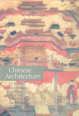 Chinese Architecture - Xinian, Fu, and Fu, Xinian, and Guo, Daiheng