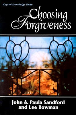 Choosing Forgiveness - Sandford, Paula