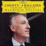 Chopin: 4 Ballades; Fantaisie, Op. 49; Prelude, Op. 45