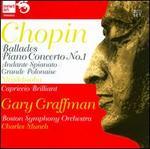Chopin: Ballades; Piano Concerto No. 1
