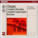 Chopin: Complete Mazurkas; Complete Impromptus; Berceuse