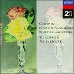 Chopin: Favorite Piano Works - Vladimir Ashkenazy (piano)
