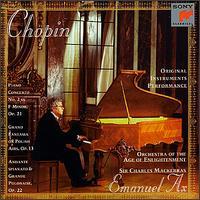 Chopin: Piano Concerto No. 2; Grand Fantasia - Emanuel Ax (piano); Orchestra of the Age of Enlightenment; Charles Mackerras (conductor)