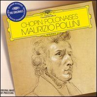 Chopin: Polonaises - Maurizio Pollini (piano)