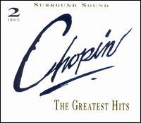 Chopin: The Greatest Hits - Arthur Lima (piano); Dubravka Tomsic (piano); Ida Cernicka (piano); Russell Sherman (piano); Sylvia Capova (piano);...