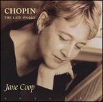 Chopin: The Late Works