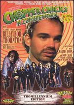 Chopper Chicks in Zombietown [Tromillennium Edition]