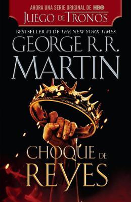 Choque de Reyes - Martin, George R R