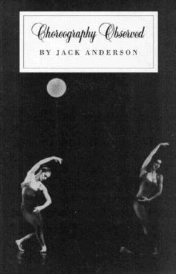 Choreography Observed - Anderson, Jack