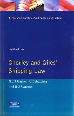 Chorley And Giles Shipping Law - Chorley, Robert Samuel Theodore, and Giles, O.C., and Gaskell, N.J.J.