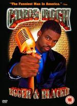 Chris Rock: Bigger and Blacker