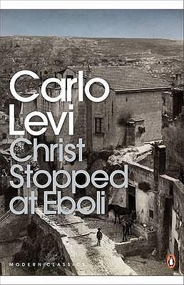 Christ Stopped at Eboli - Levi, Carlo, and Frenaye, Frances (Translated by)