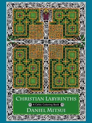 Christian Labyrinths: A Celtic Coloring Book -