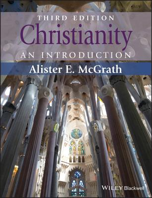 Christianity: An Introduction - McGrath, Alister E, Professor
