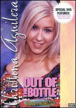 Christina Aguilera: Out of the Bottle Unauthorized