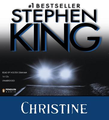 Christine - King, Stephen, and Graham, Holter (Read by)