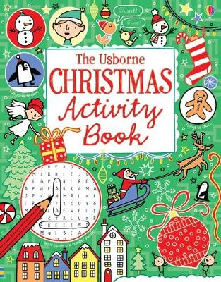 Christmas Activity Book - Gilpin, Rebecca, and MacLaine, James, and Bowman, Lucy
