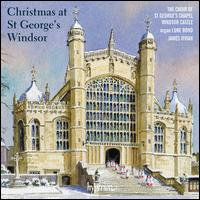 Christmas at St George's, Windsor - Ben Alden (tenor); Daniel Brittain (alto); Dominic Bland (tenor); Luke Bond (organ); Nicholas Madden (tenor);...