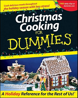 Christmas Cooking for Dummies - Wilson, Dede, and Wilson, Geoff