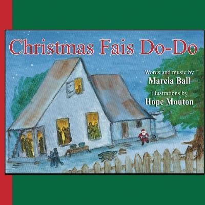 Christmas Fais Do-Do - Ball, Marcia