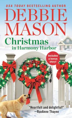 Christmas in Harmony Harbor: Includes a Bonus Story - Mason, Debbie