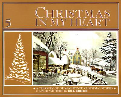 Christmas in My Heart, Bk 5 - Wheeler, Joe L, Ph.D.