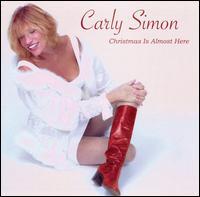Christmas Is Almost Here Again [Bonus Tracks] - Carly Simon