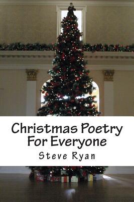 Christmas Poetry for Everyone - Ryan, Steve