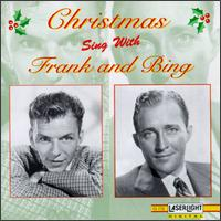 Christmas Sing With Frank and Bing [12 Tracks] - Frank Sinatra/Bing Crosby