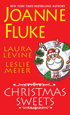 Christmas Sweets - Fluke, Joanne, and Levine, Laura, and Meier, Leslie