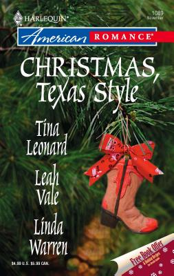 Christmas, Texas Style: Four Texas Babies/A Texan Under the Mistletoe/Merry Texmas - Leonard, Tina, and Vale, Leah, and Warren, Linda