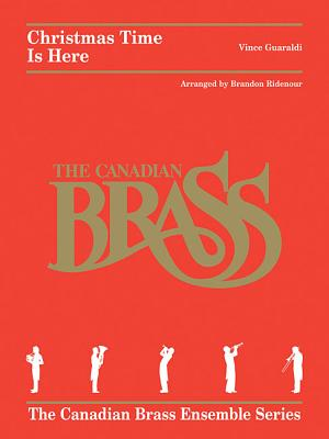 Christmas Time Is Here: Brass Quintet - Guaraldi, Vince (Composer)