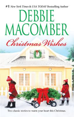 Christmas Wishes - Macomber, Debbie