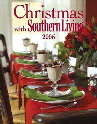 Christmas with Southern Living - Brennan, Rebecca (Editor), and Gunter, Julie Fisher (Editor)