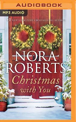 Christmas with You: Gabriel's Angel, Home for Christmas - Roberts, Nora, and Haberkorn, Todd (Read by), and Damron, Will (Read by)