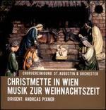 Christmette in Wien: Musik zur Weihnachtszeit