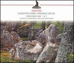 Christophe Ernst Friedrich Weyse: Symphonies Nos. 1 & 7