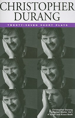 Christopher Durang: 27 Short Plays - Durang, Christopher