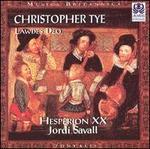 Christopher Tye: Lawdes Deo - Hespèrion XX; Laurence Bonnal (vocals); Paolo Pandolfo (bass viol)