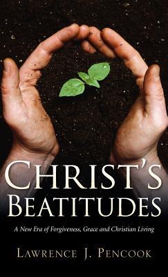 Christ's Beatitudes - Pencook, Lawrence J