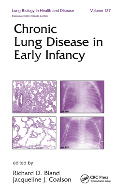 Chronic Lung Disease in Early Infancy - Bland, Richard D (Editor)
