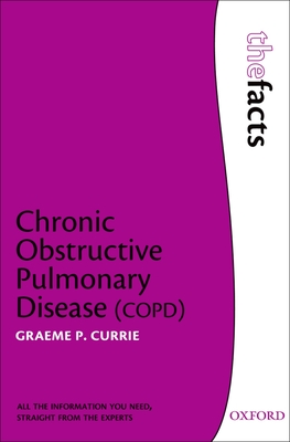 Chronic Obstructive Pulmonary Disease - Currie, Graeme P.