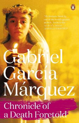 Chronicle of a Death Foretold - Garcia Marquez, Gabriel