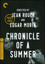 Chronicle of a Summer [Criterion Collection] - Edgar Morin; Jean Rouch