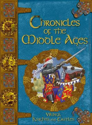 Chronicles Of The Middle Ages - MacDonald, Fiona, and Stewart, David, and Farmer, Derek