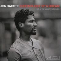 Chronology of a Dream: Live at the Village Vanguard - Jon Batiste