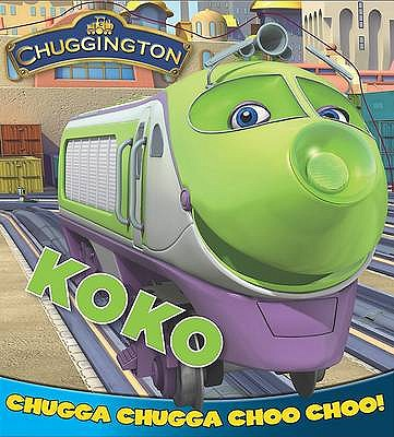 """Chuggington"" Board Book: Koko -"