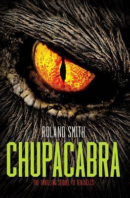 Chupacabra - Smith, Roland