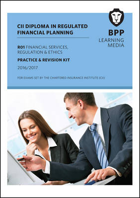 CII R01 Financial Services, Regulation and Ethics: Question Bank - BPP Learning Media
